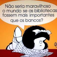 A Mafalda é que tem razão.